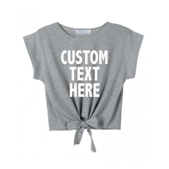 e5e25e7721061 CUSTOM TEXT Tie Front Crop Top Short Sleeve Lightweight Shirt- Customize  Tie Front Trendy Top- Black White or Gray Tie T-shirt- You Design