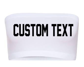 CUSTOM TEXT White Bandeau Bra- Comfortable Sporty White Choose Text Bandeau- Personalize White Bra Bandeau- Women's Cotton Spandex Bandeau
