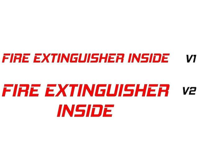 Fire extinguisher inside text vinyl decal sticker