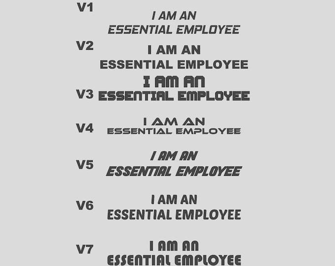 I am an essential employee vinyl decal sticker