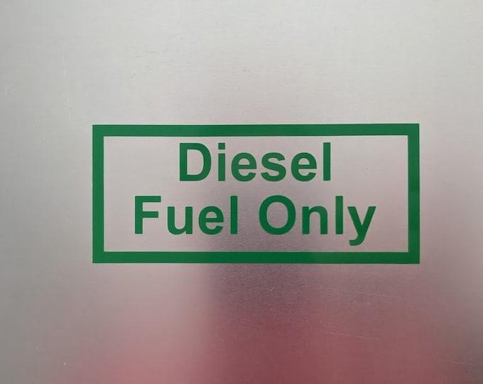Diesel Fuel Only Vinyl decal sticker