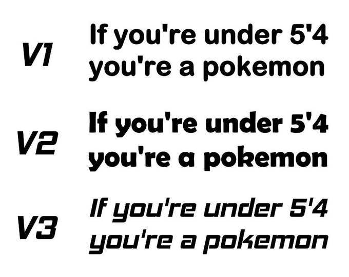 If you're under 5'3 you're a pokemon vinyl decal sticker