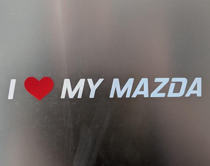 I love my Mazda vinyl decal sticker