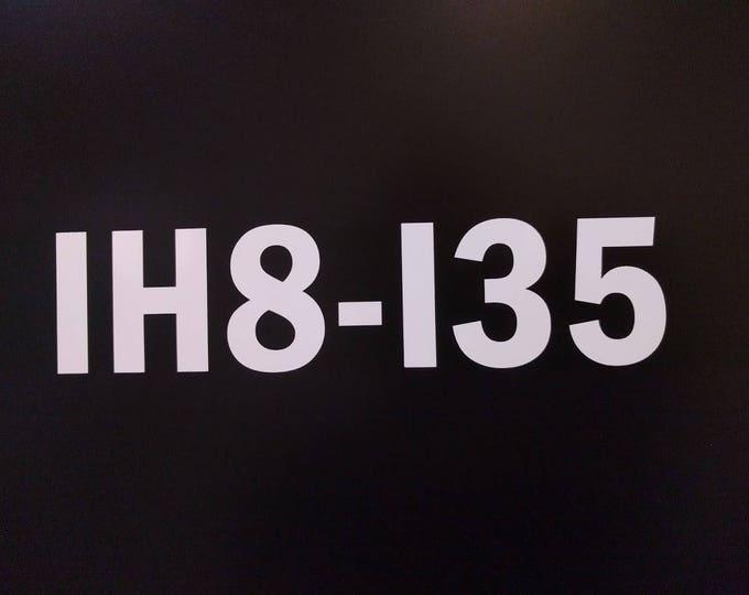 IH8-I35 Highway Traffic Vinyl Decal Sticker