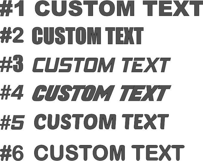 14 characters max- Custom Text