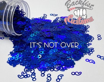 IT'S NOT OVER    Holographic Blue Semicolon Shaped Glitter