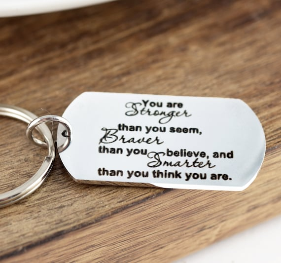 Winnie The Pooh Quote, You are Stronger Than you Seem Braver Than you Believe, Personalized Dog Tag Keychain, Inspirational Gift