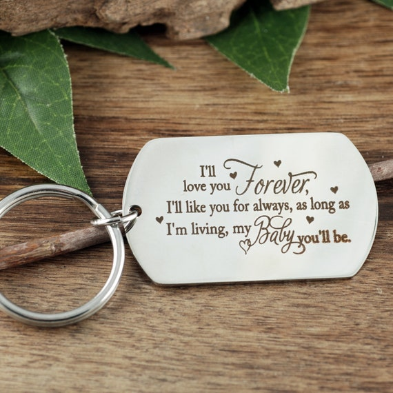 Personalized Engraved Keychain, I'll Love you Forever Key Chain, Engraved Gift, Gift for Dad, Gift for Mom, Laser Engraved Key chain