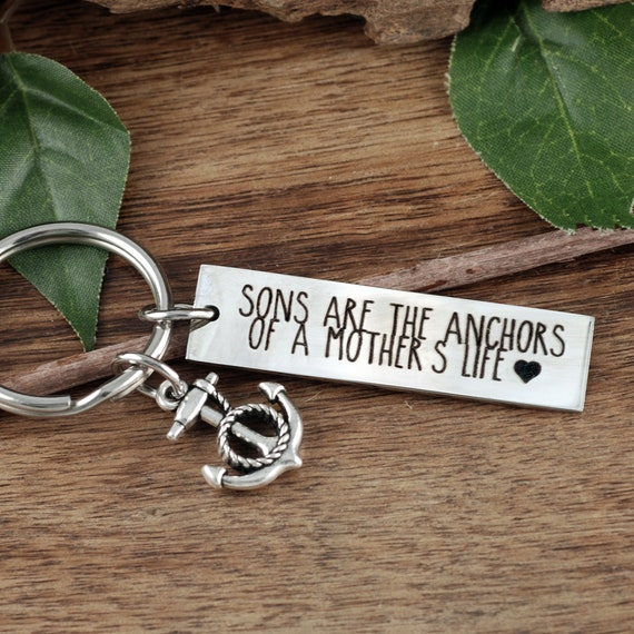 Sons are the anchors of a Mothers Life, Mothers Keychain, Gift from son to mom, Mother & Son Quote, Engraved Gifts, Personalized Keychain