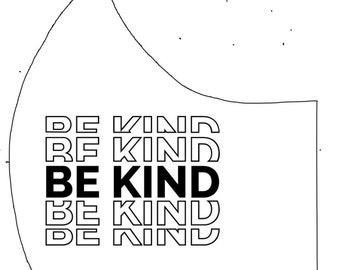 Be Kind Cotton Face Mask, Pollen Mask, Dust Mask, Travel Mask, Double Layered & Washable
