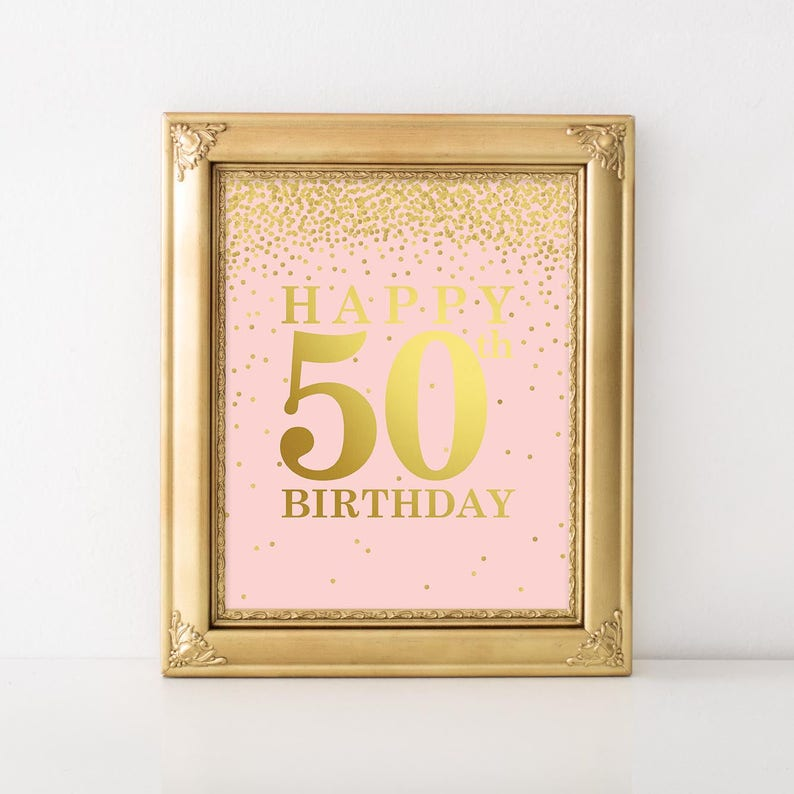 Happy 50th Birthday Sign Pink And Gold Party Decorations Decor Printable Banner Welcome
