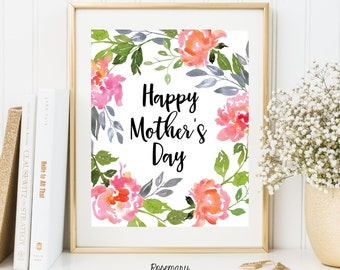 Happy Mother's Day printable, mom gift, mom printable, mother printable, 8x10 Instant Download, Mother's Day gift