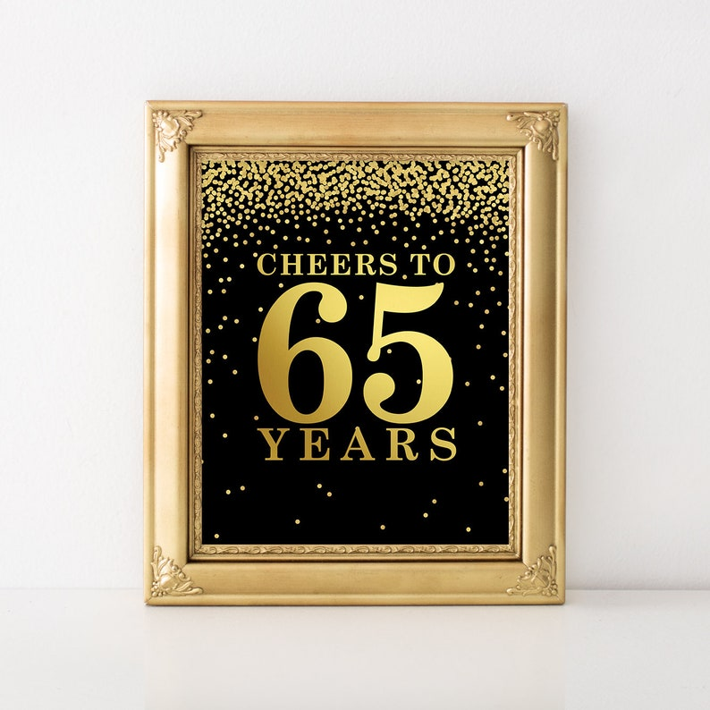 Cheers To 65 Years Printable Table Decoration Welcome Sign