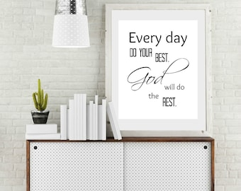Every day do your best God will do the rest, Religious Print, Christian Wall Art, Catholics prints,Inspirational Quote,Home Décor,Wall Décor