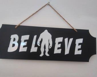 Big Foot Believe Sign