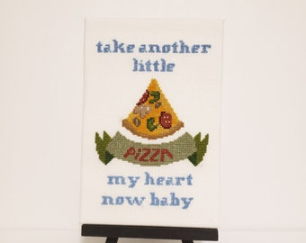 Completed Cross Stitch Take Another Little PIZZA My Heart Janis Joplin Now Baby