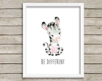 Zebra Be Different Printable Nursery Art, Animals Nursery Decor, Zebra Wall Art, Zebra Nursery Art Be Different Nursery Art Instant Download