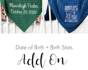 Date of Birth + Birth Stats Add On - Added Embroidery to Personalized Baby Blanket - BLANKET SOLD SEPARATELY