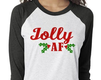 Jolly AF - Holiday Raglan