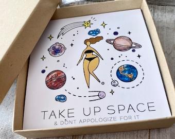 Take up Space Cuff