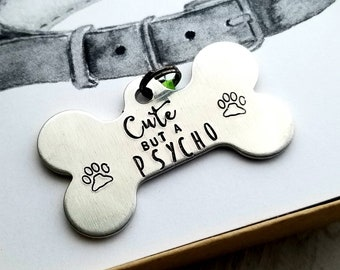 Cute but a Psycho - Dog Tag
