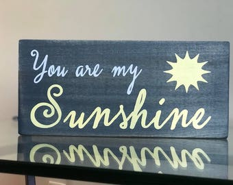 You are my sunshine wall sign