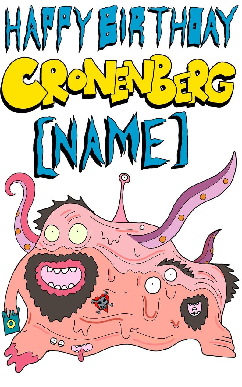 Personalised Cronenberg caricature card!!