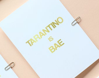 Tarantino is Bae Greetings Card