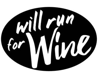 Will Run For Wine Black Oval Decal