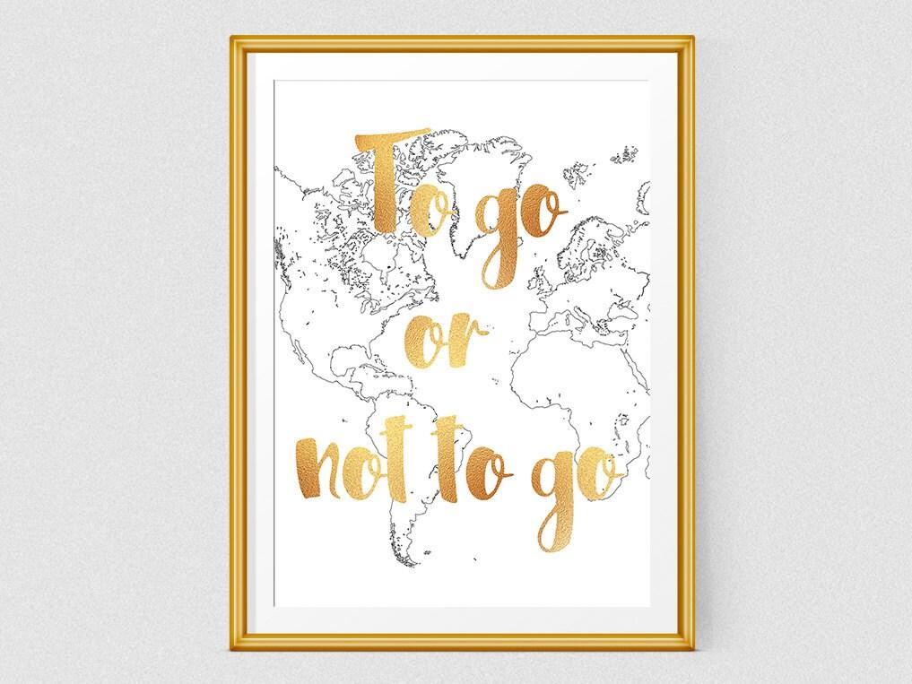 Gehen oder nicht gehen Printable Reisen Plakat inspirierend | Etsy