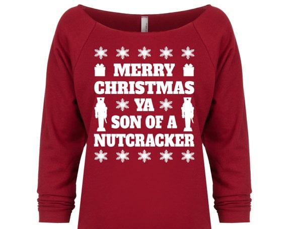 Merry Christmas Ya Son Of A Nutcracker Funny Christmas Etsy