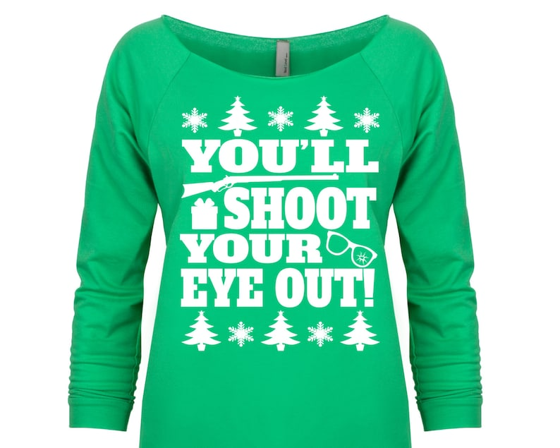 3d28df48fb2 You ll Shoot Your Eye Out. Christmas Sweater. Christmas