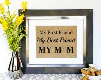 MOTHERS DAY Gift Personalized Mothers Day Gifts Unique Ideas For Mom Best Friend Burlap Print Sign Present Birthday