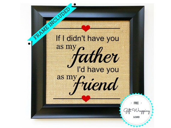 FRAME INCLUDED Fathers Day Gift Gifts For Dad