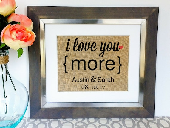Wedding Gift For Fiance: I LOVE YOU MORE Wedding Gift Anniversary Gifts For Fiance