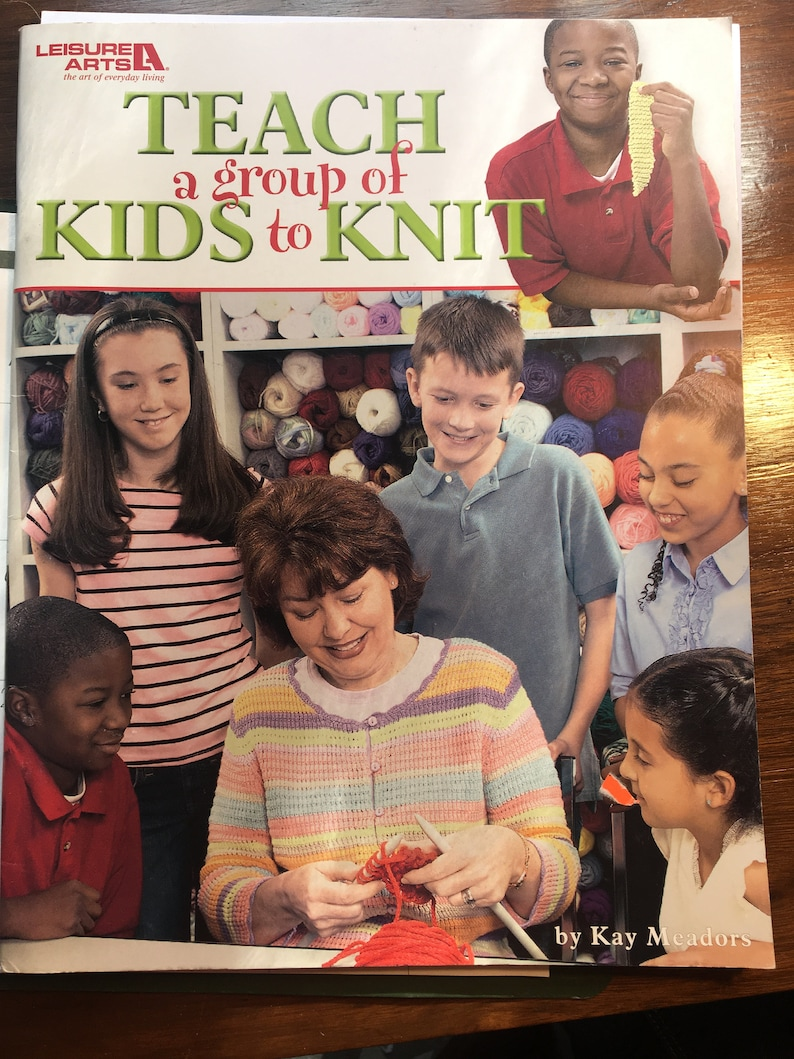 Set up knitting lessons for children How To Teach a Group of Kids to KNIT Craft Booklet  with knitting projects to learn with