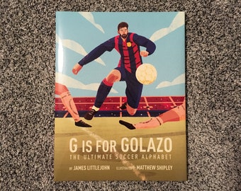 Signed Copy of G is for Golazo