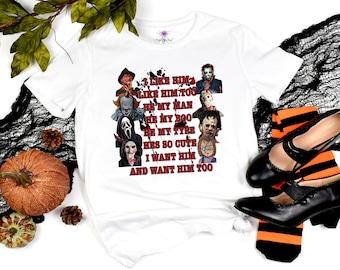 I like Him Horror Movie Shirt, Halloween Tee, Jason Michael Freddy Chucky It Halloween Tshirt, I like him Country Music, He's my Boo