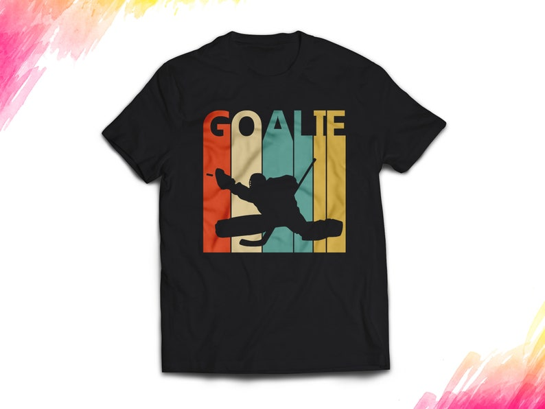 Vintage Retro Hockey Goalie Shirt Hockey Goalie Gift Hockey Goalie Tshirt Hockey Goalie T Shirt Hockey Goalie T Shirt 1425