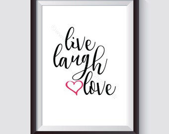 Live Laugh Love Quote Print, Quote print, Quote Wall Art, Love Quote Print, Motivational Quote, Inspirational Quote, Typography, A4, 8x10