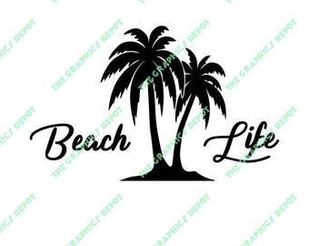 Beach Life - Palm Tree - svg, pdf, eps, png, jpg files - Digital Cut Files - Digital Clipart - Cricut Explorer - Silhouette Cameo