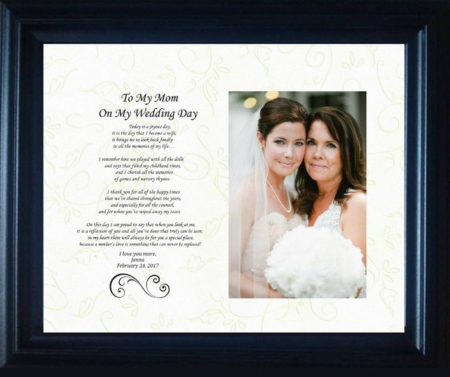 To My Mom On My Wedding Day Mother Bride Personalized Custom Gift Frame