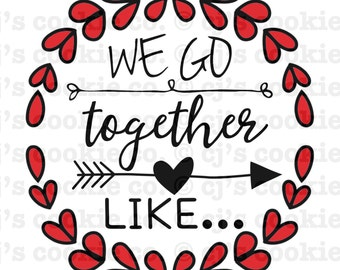 We Go Together Like... Valentine's Day Printable Tags