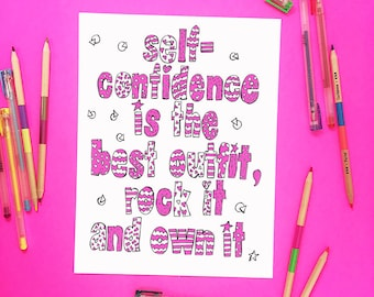 Confidence Printable Coloring Page Self Is The Best Outfit Rock It Own Kids Tween Girls Room Decor