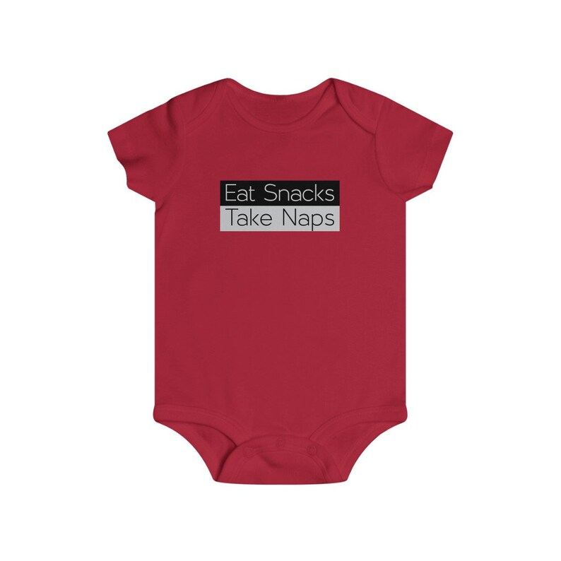 Eat Snacks Baby bodysuit Infant Rip Snap Tee Take Naps