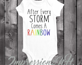 7d19229f5c594 Rainbow baby - Miracle Baby - Rainbow baby onesie, Rainbow baby bodysuit - After  every storm comes a rainbow