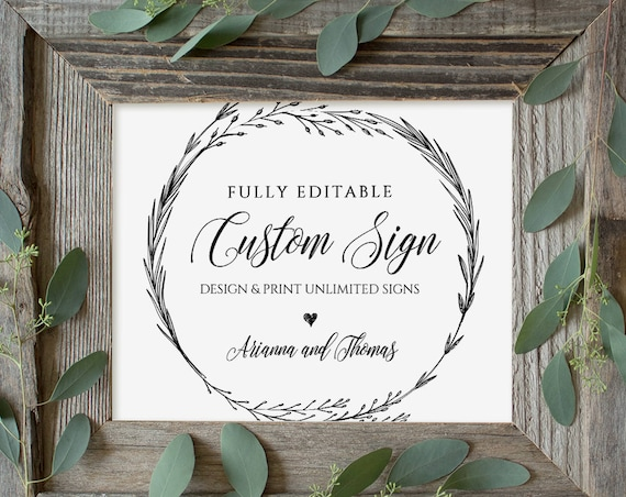 Wedding Sign Template, Create & Customize Unlimited Signs, 100% Editable, Instant Download, Printable, Rustic Boho Wreath, DIY  #022-106CS
