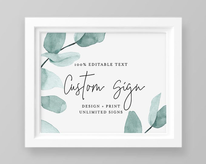 Wedding Sign Template, INSTANT DOWNLOAD, Self-Editing Template, Create Unlimited Signs, Printable, Eucalyptus Greenery, 5x7, 8x10 #049-116CS