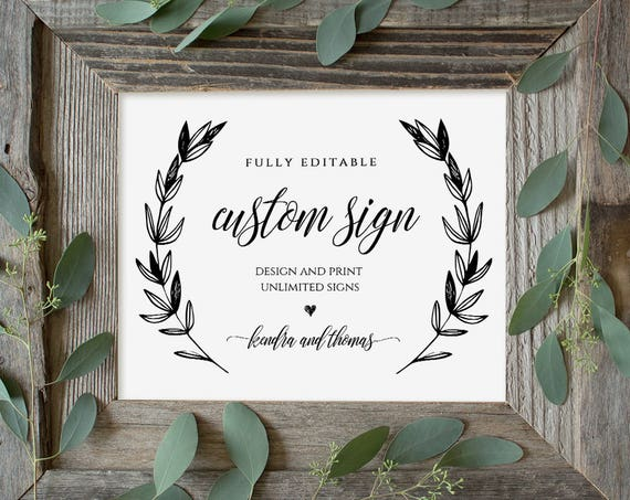 Wedding Sign Template, Printable Custom Sign, Fully Editable, Create Unlimited Signs, Rustic Laurels, Instant Download 5x7 & 8x10 #023-101CS