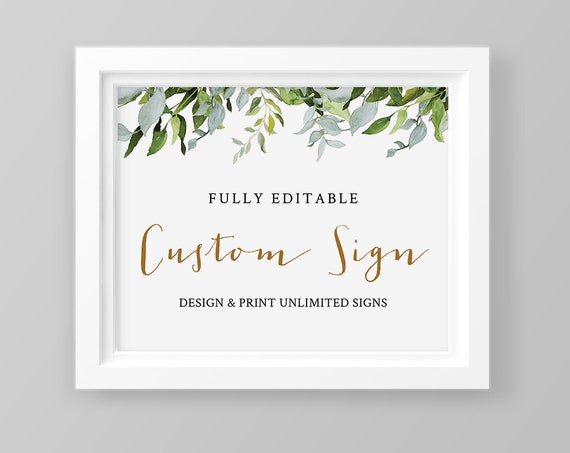 Greenery Wedding Sign, Customizable, Printable, Self-Editing Template, Create Unlimited Signs, Instant Download, Gold, 5x7 & 8x10 #016-109CS